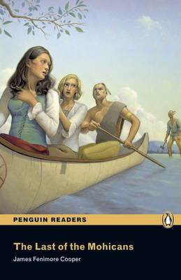 Pearson English Readers: The Last of the Mohicans