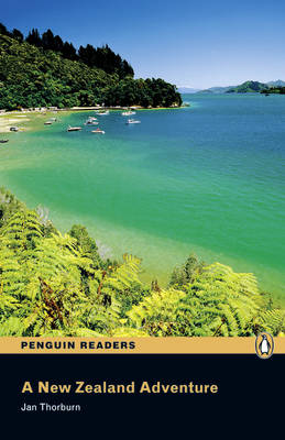Pearson English Readers: A New Zealand Adventure