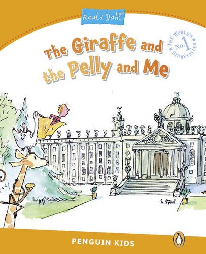 Pearson English Kids Readers: The Giraffe and the Pelly and Me