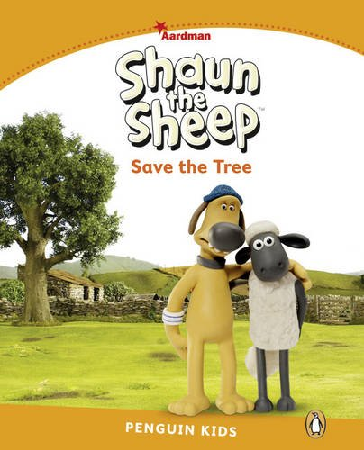 Pearson English Kids Readers: Shaun The Sheep Save the Tree