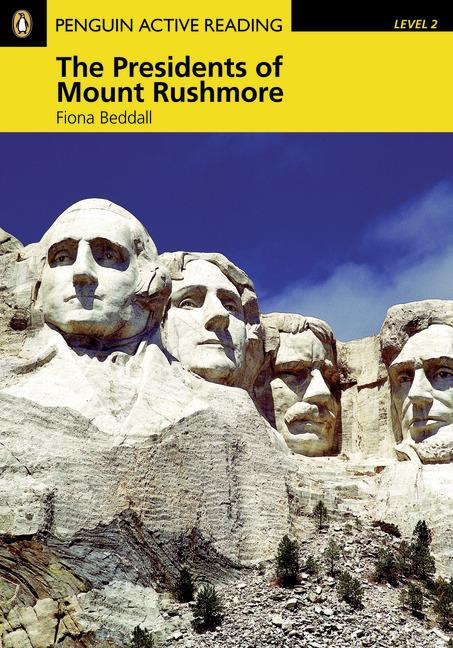 Pearson English Active Readers: Presidents of Mount Rushmore + Audio CD