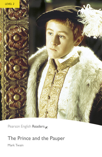 Pearson English Readers: The Prince and the Pauper