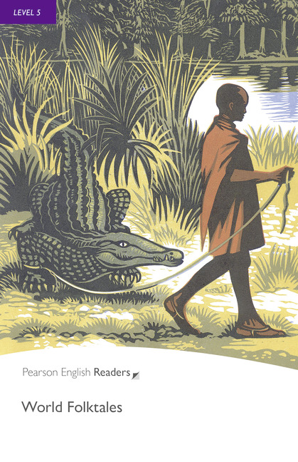 Pearson English Readers: World Folk Tales