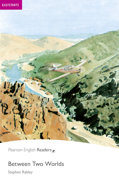Pearson English Readers: Between Two Worlds