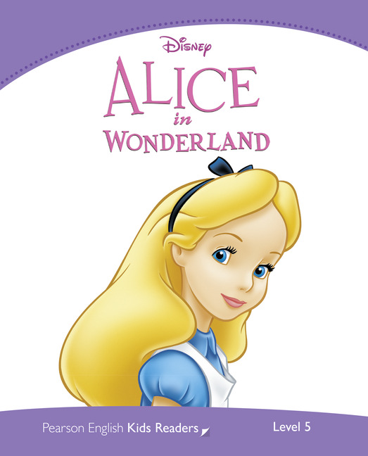 Pearson English Kids Readers: Alice in Wonderland