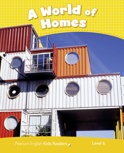 Pearson English Kids Readers: A World of Homes CLIL