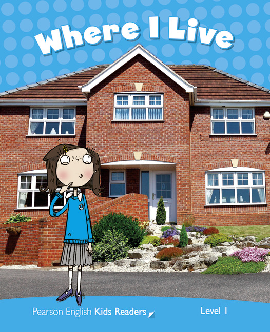 Pearson English Kids Readers: Where I Live CLIL