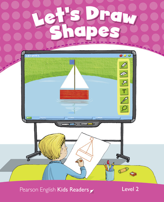 Pearson English Kids Readers: Let's Draw Shapes CLIL