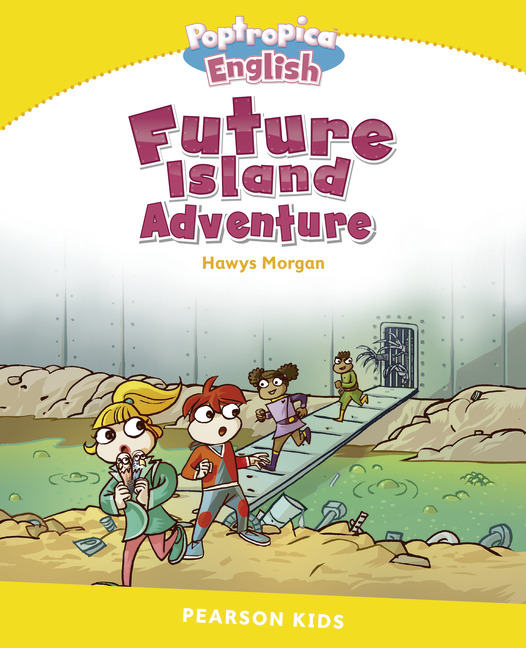 Pearson English Kids Readers: Poptropica English Future Island Adventure