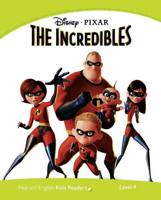 Pearson English Kids Readers: The Incredibles